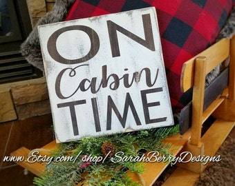 "Handpainted ""On Cabin Time"" rustic wood sign- Perfect for the outdoors enthusiast, hiker, camper, or lover of the West! Cabin - Camping"