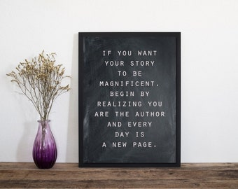 You Are The Author and Everyday Is A New Page Quote, Wall Art, Art Print, Typography Print, Letterpress Print, Minimalist Print