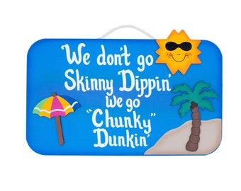 Outdoor Pool Sign -Skinny Dipping