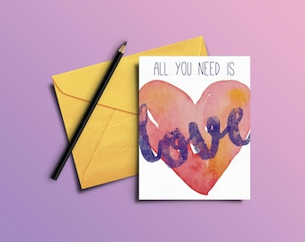 "All You Need Is Love Mini-Poster 3x4"" AND card! (poster and card print spread!)"
