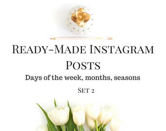 Ready-Made Instagram Posts for your Business - Days of the Week, Months, Seasons (Set 2)