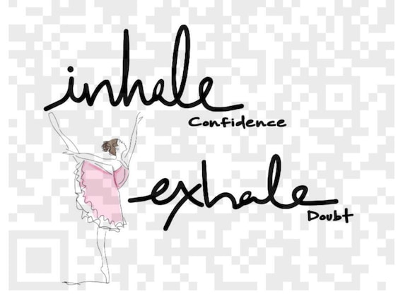 Inhale Confidence Exhale Doubt PNG, Inspirational quote PNG, Life Quote, Cricut print and cut file, Sublimation, Print and Cut File