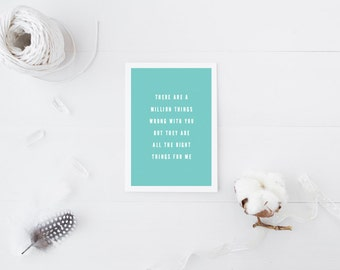 Greeting Card, Love Card, All the Right Things, For Me, Teal Card, Typography Card, I Love You Card, Right for Me, Valentine's Day Card