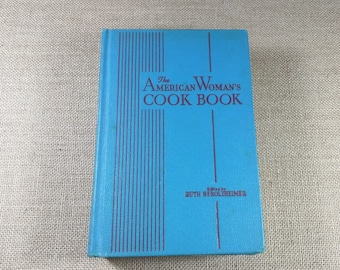 The American Woman's Cook Book Ruth Berolzheimer 1947 Recipes Vintage 40s Blue