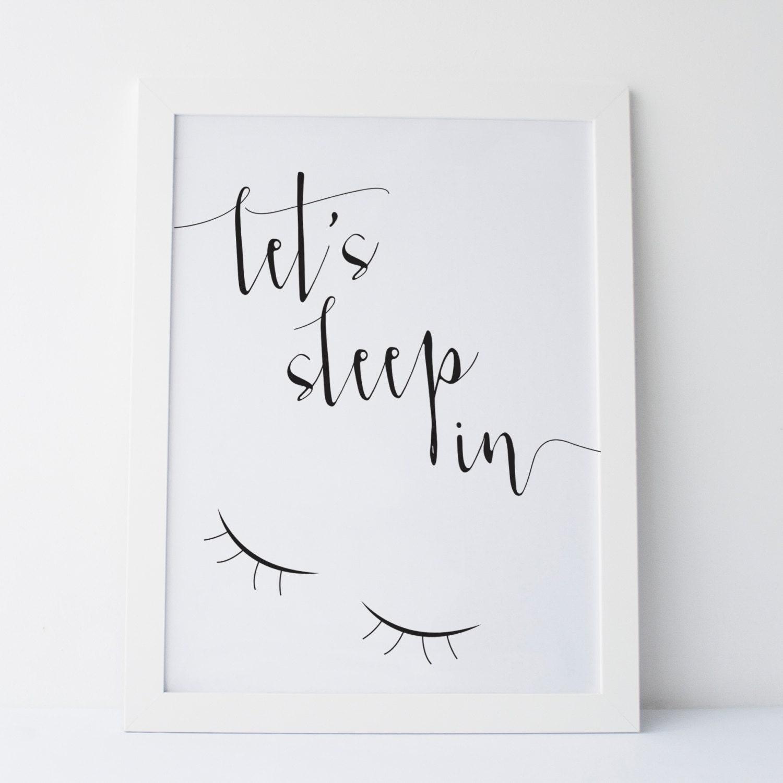 zoom Printable Art Letu0027s Sleep In Print