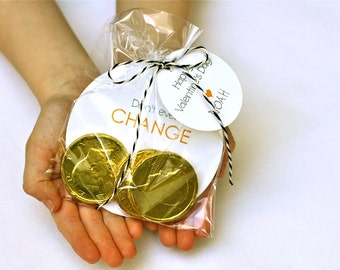 """Chocolate Coin """"Don't Ever Change"""" Valentine's Day Card - Fully Assembled Classroom Valentines, Kids Valentines"""