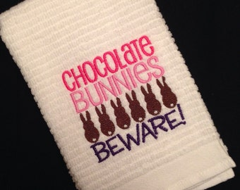 Chocolate Bunnies BEWARE! Dish Towel