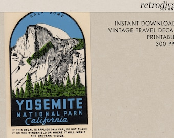 Yosemite National Park - California - Half Dome - Vintage Travel Decal - Instant Download