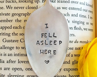 I Fell Asleep Here Bookmark, Vintage Bookmark, Stamped Spoon, Book Club Gift, Stamped Bookmark, Spoon Bookmark, Silver Bookmark Gift For Her