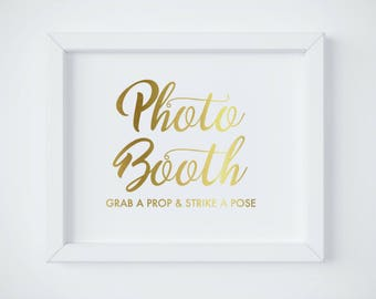 Photo Booth Sign, Grab a prop and strike a pose,  Gold Wedding photo booth, Props signage, Printable Photo booth Sign, INSTANT DOWNLOAD