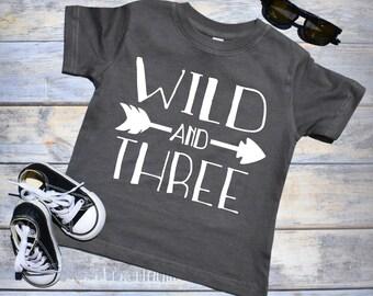 Wild and Three. 3rd Birthday Shirt Boy. 3rd Birthday Boy. 3rd Birthday Boy Shirt. Three Year Old. Birthday Outfit Boy. Second Birthday Boy.