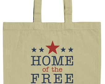 Patriotic Home of the Free Because of the Brave 15 Inch Canvas Tote Bag