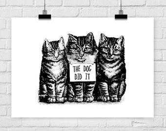 Kunstdruck the DOG DID IT Katze Katzen vintage