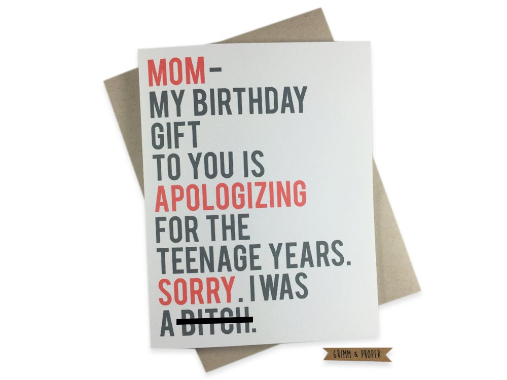 Funny Birthday Card for Mom Teenager Sorry Mom Apology