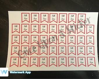 Bill Due Red Flag Sticker / Planner Stickers