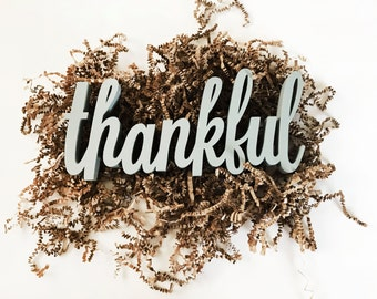 Thankful Sign Decor   Self Standing   Perfect for the Holidays   Displays Beautifully on a Mantel & Tabletop   Custom Colors   Thanksgiving