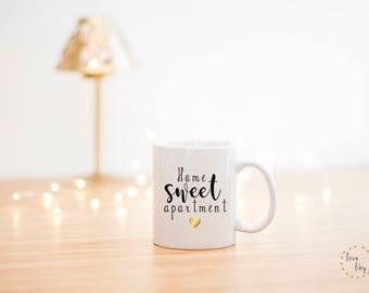 Home Sweet Apartment Mug- Housewarming Gift- Housewarming Coffee Mug- Housewarming Party-Apartment Warming Gift- New Home Mug- New Home Gift