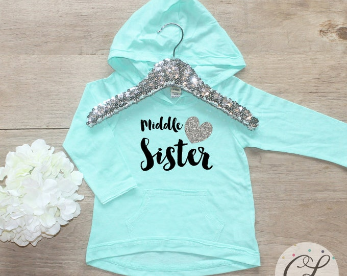 Middle Sister Shirt / Baby Girl Clothes Shirt Sibling Shirt Family Pictures New Baby Announcement Shirt Big Sister Announcement Sister 002