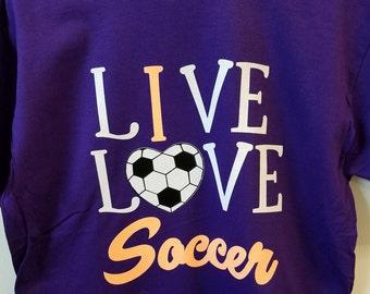 Live Love Soccer/Soccer t-shirt