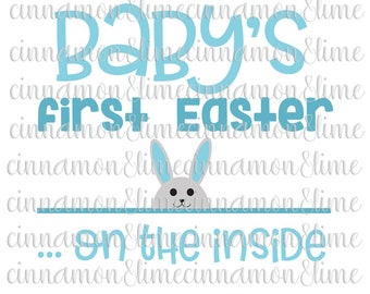Easter Svg, Baby's First Easter on the Inside Svg, Pregnancy Svg, Bunny Svg, First Easter Svg, Easter Svg Files, Easter Bunny Svg