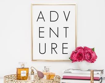 Dorm Decor, quotes, home decor, printable, art, inspirational quote motivational quote, adventure, typography, inspirational dorm decor