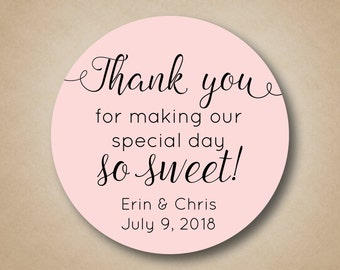 Wedding Stickers Custom Favor Labels Wedding Labels Thank You Stickers Thank You Labels Tags Thank You For Making our Special Day So Sweet