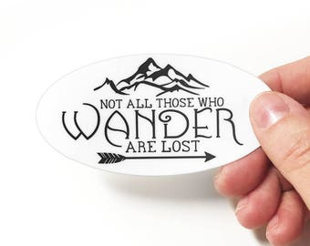 Sticker - Not All Who Wander Are Lost - LOTR - Lord of the Rings