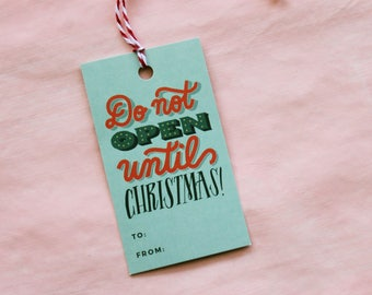 Do Not Open Until Christmas Gift Tags | Holiday Gift Tag Set | Christmas Gift Accessories