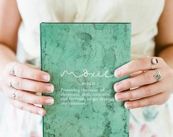 Hardcover Journal - Moxie Definition Green - Girl Boss, Word Nerd, Teen Girl Gift, Teacher Gift, Bookstagram Prop, Inspirational Womens Gift