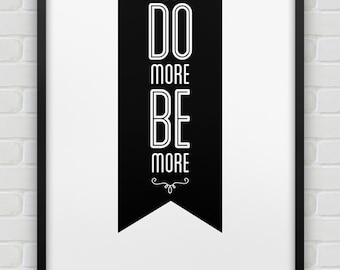 printable 'do more be more' poster // instant download motivational typographic print // inspirational office decor