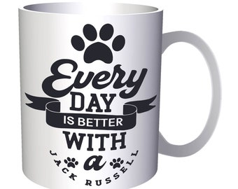 Every day is better with Jack Russell 11oz Mug v990
