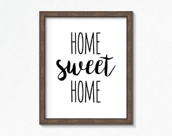 Home Sweet Home Sign | Typography Art | Entryway Decor | Home Decor Print | Printable Wall Art | Home Sweet Home Print | New Home Gift