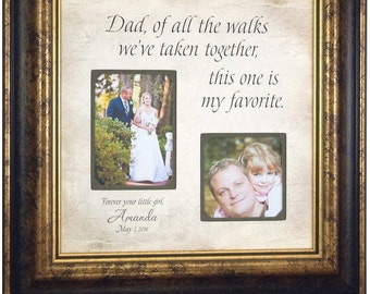 Wedding Gift for Father of the Bride, Of All The Walks We've Taken, Dad Wedding Gift, Father Daughter Gift, 16x16
