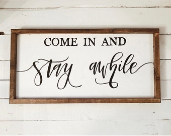 Come In and Stay Awhile 1'x2'