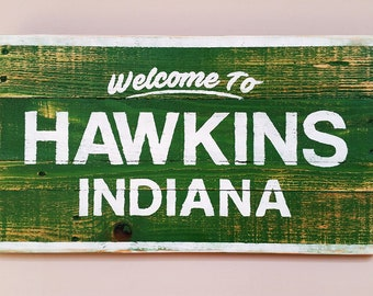 Stranger Things Welcome To Hawkins Indiana Recycled Wood Sign, Rustic Decor, Awesome Man Cave Sign, Pallet Sign