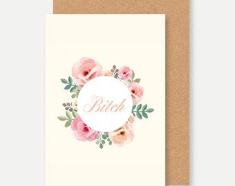 BITCH card