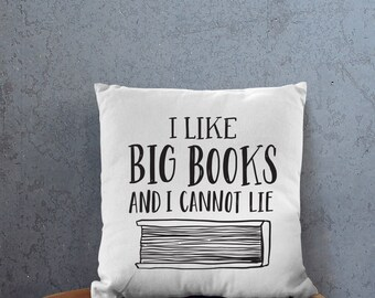 I Like Big Books And I Cannot Lie Cute Book Handlettered 18 X 18 Square Bed Couch Throw Pillow