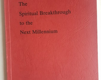 Vintage Spirituality Book:  The Spiritual Breakthrough to the New Millennium by Max Kappeler, 1986