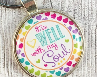 It is well with my soul - Christian gifts - Christian key chain - Church gift - Small group gift - MOPS gifts - MOPS key chain - Life group