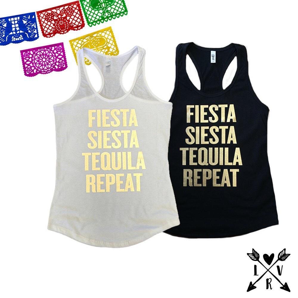 Fiesta Siesta Tequila Repeat Bridesmaid Bachelorette Party