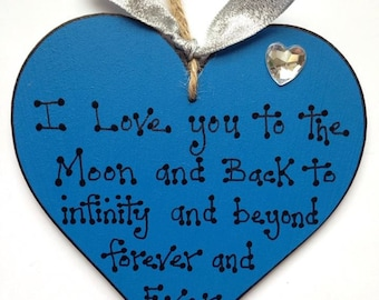 I Love You To The Moon And Back, Sign, Plaque, Handmade,Wooden Heart