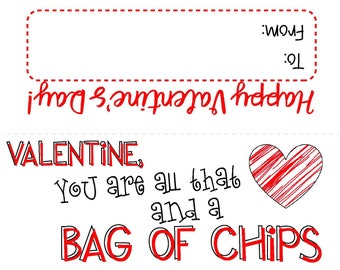 All That and a Bag of Chips Valentine Toppers, Treat Bag Topper, VDay Gift, Student Gifts