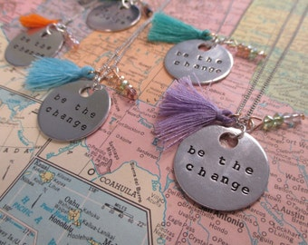Be the Change - Metal Hand Stamped Necklace