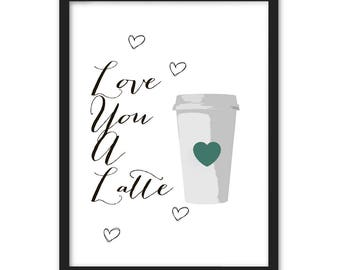Love you a latte A3 glossy poster