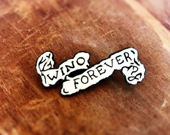 Wino Forever Pin Winona Forever Tattoo Pinback Lapel Pin Funny Button Pop Culture