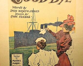 """1897 That Sad Sweet Word """"Good Bye"""" Rare Vintage Sheet Music!"""