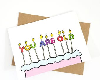 You Are Old Birthday Candles - Blank 5x7 Greeting Card