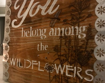 Wildflowers Wooden Sign