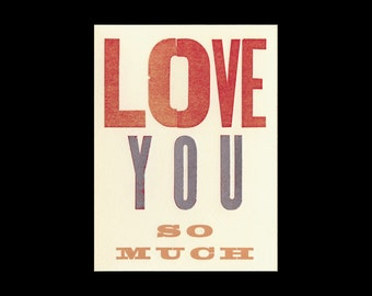 Love You So Much letterpress Card