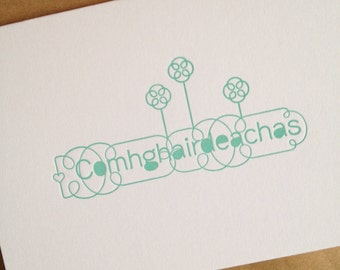 Congratulations. Irish Language card. letterpress printed. made in ireland